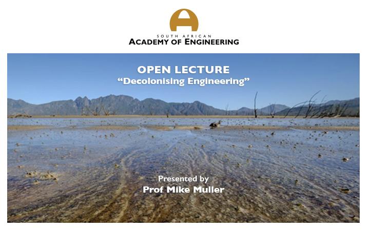 Decolonising Engineering: 14 March 2018: Donald Gordon Auditorium, Parktown , Johannesburg